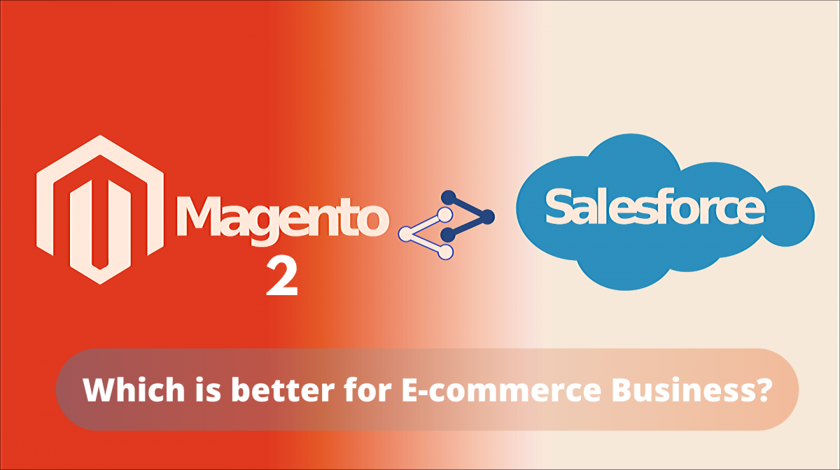 Magento 2 Vs Salesforce Commerce
