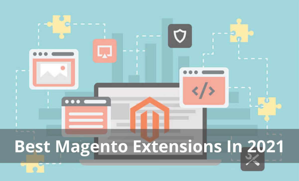 Best Magento Extensions In 2021