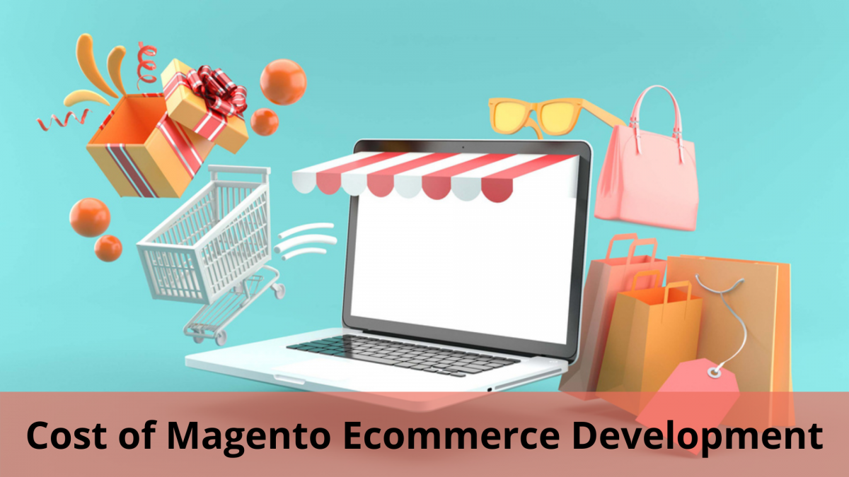 Cost of Magento Ecommerce Development