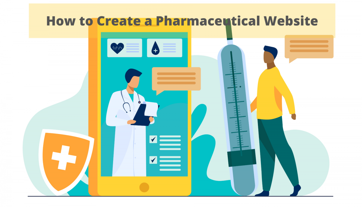 How to Create a Pharmaceutical Website