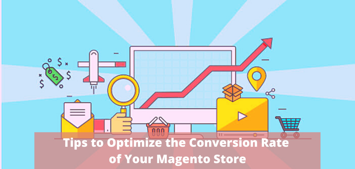 12 Secret Tips to Optimize the Conversion Rate of Your Magento Store
