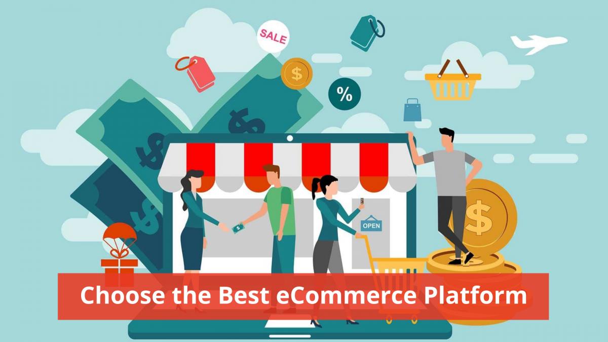 7 Tips to Choose the Best eCommerce Platform